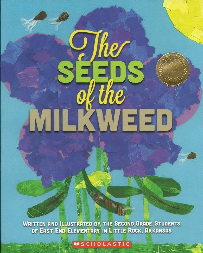9780545645935: The Seeds of the Milkweed