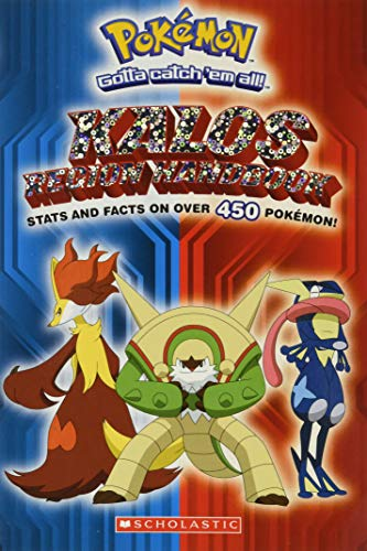 Pokemon: Kalos Region Handbook (Pokemon (Scholastic)) 9780545646024 The long-awaited new Pokemon region debuts in October 2013! This comprehensive guide will be a must-have for fans. The wait is finally o