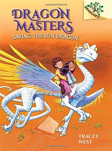 9780545646260: Saving the Sun Dragon: A Branches Book (Dragon Masters #2)