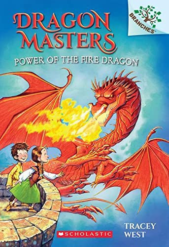 9780545646314: Dragon Masters Power of the Fire Dragon (Dragon Masters. Scholastic Branches)