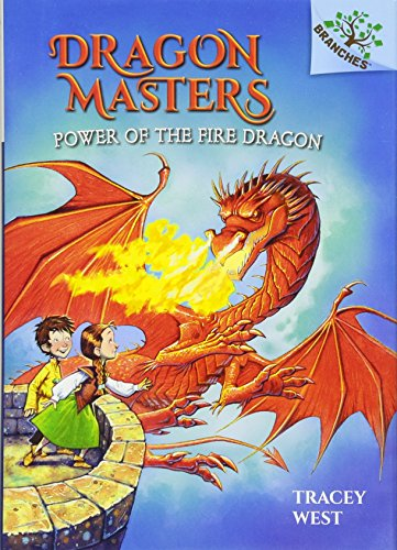 9780545646321: Power of the Fire Dragon (Dragon Masters. Scholastic Branches)