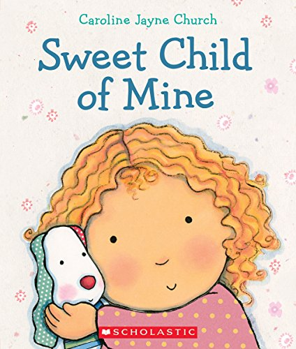 9780545647717: Sweet Child of Mine