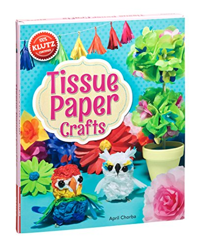 9780545647779: Tissue Paper Crafts: Colorful decorations that are totally do-able and totally adorable (Klutz)
