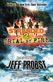 9780545647991: Trial By Fire: #2 Stranded