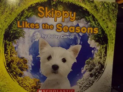 9780545648202: Skippy Likes the Seasons