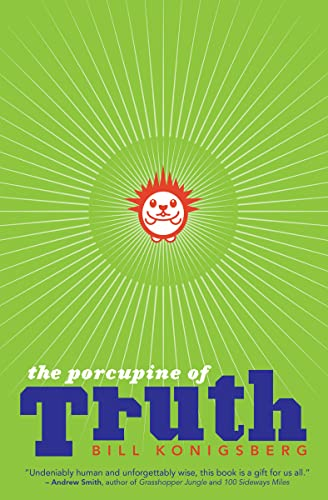 9780545648936: The Porcupine of Truth