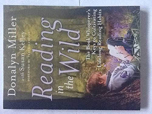 9780545652025: Reading in the Wild: The Book Whisperer's Keys to Cultivating Lifelong Reading Habits
