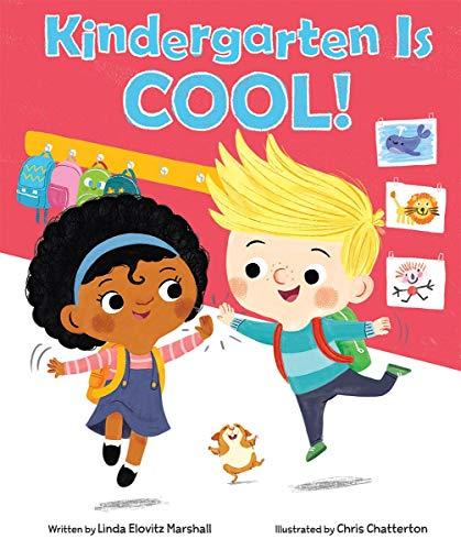 Kindergarten Is Cool!: Marshall, Linda Elovitz