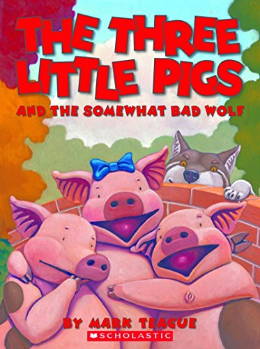 9780545652728: The Three Little Pigs and the Somewhat Bad Wolf