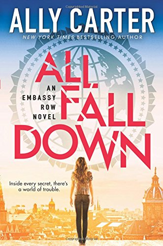 9780545654746: All Fall Down (Embassy Row, Book 1)