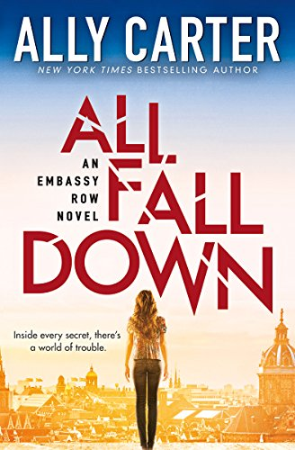 9780545654807: All Fall Down (Embassy Row, Book 1)