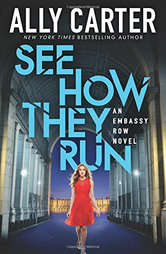9780545654937: See How They Run (Embassy Row, Book 2)