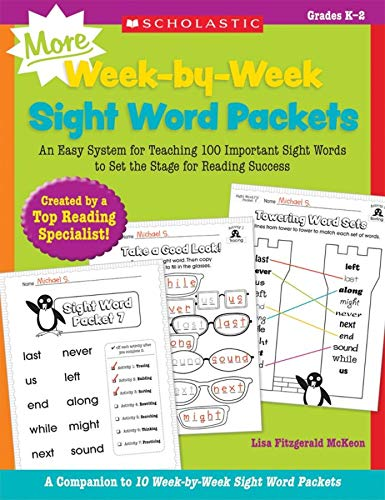 9780545655316: MORE Week-by-Week Sight Word Packets: An Easy System for Teaching 100 Important Sight Words to Set the Stage for Reading Success