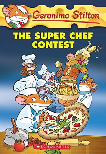 9780545656009: The Super Chef Contest (Geronimo Stilton)