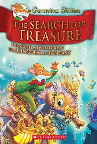 9780545656047: Geronimo Stilton and the Kingdom of Fantasy #6: The Search for Treasure