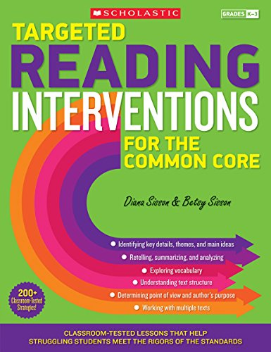 9780545657792: Targeted Reading Interventions for the Common Core: Grades K–3: Classroom-Tested Lessons That Help Struggling Students Meet the Rigors of the Standards