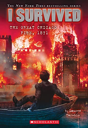 Stock image for I Survived the Great Chicago Fire, 1871 (I Survived #11) for sale by Orion Tech