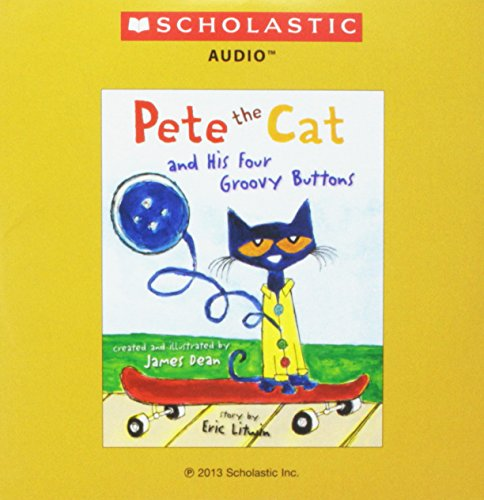 9780545660273: Pete the Cat and His Four Groovy Buttons Audio CD