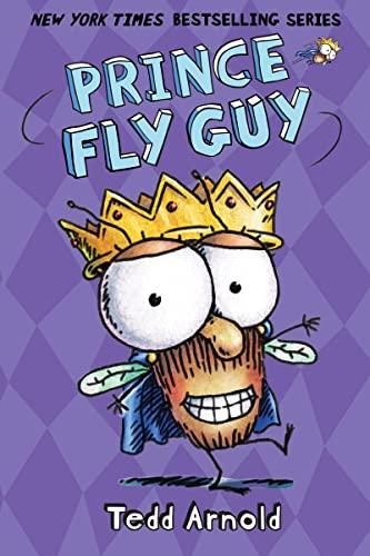 9780545662758: Prince Fly Guy (Fly Guy #15)