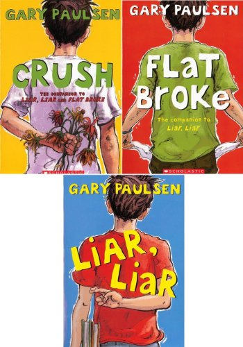 9780545664264: Kevin Pack : 3 Book Pack By Gary Paulsen : Liar, Liar / Flat Broke / Crush (Kevin Trio)