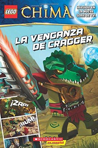 9780545665216: La Venganza de Cragger (Lego Legends of Chima)