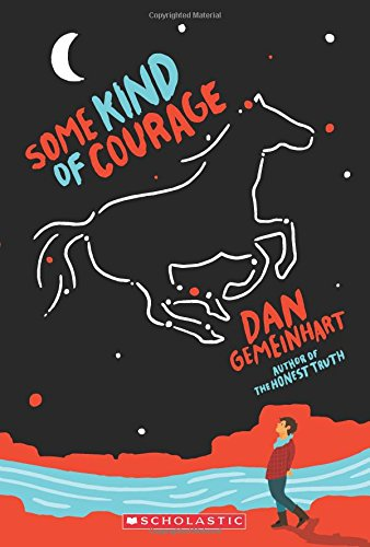 Some Kind of Courage