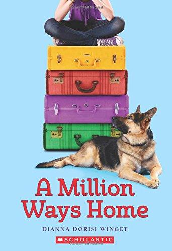 9780545667081: A Million Ways Home