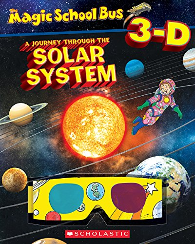 9780545673525: Magic School Bus 3-D: Journey Through the Solar System (Scholastic Reader, Level 2)