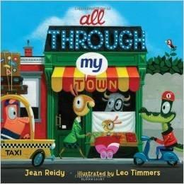 All Through My Town: Jean Reidy
