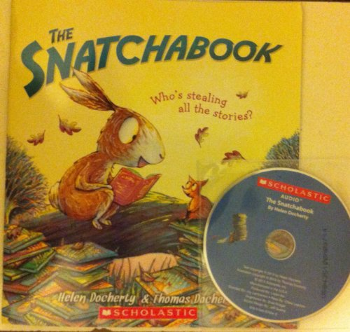 9780545679343: The Snatchabook with Read Along Cd