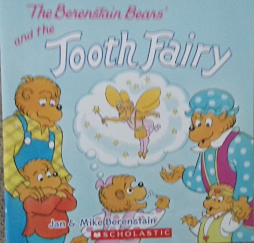 9780545681100: The Berenstain Bears and the Tooth Fairy