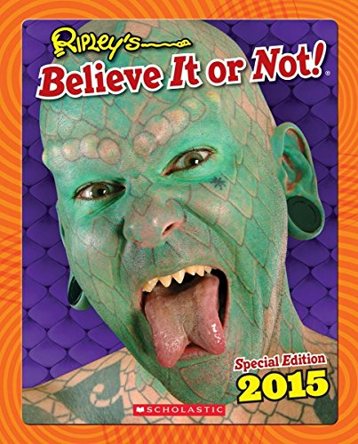 9780545681629: Ripley's Believe it or Not! 2015 (Ripley's Believe It Or Not Special Edition)