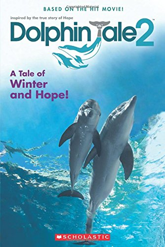 9780545681759: Dolphin Tale 2: Movie Reader
