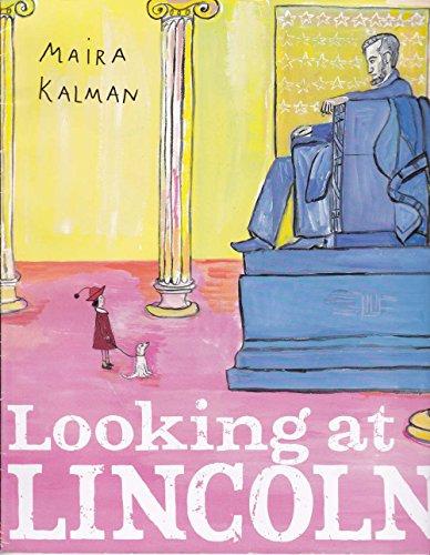 Looking at Lincoln: Maira Kalman