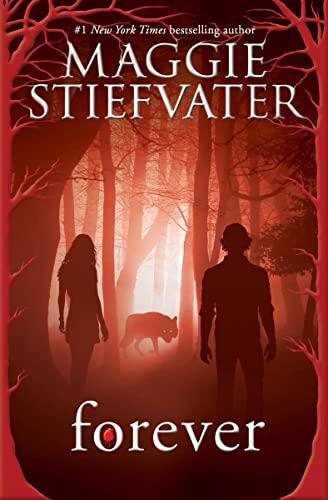Forever: Stiefvater, Maggie