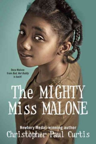 The Mighty Miss Malone The Mighty Miss: Curtis, Christopher Paul