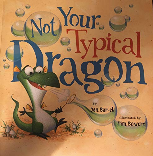 9780545683586: Not Your Typical Dragon [Paperback] By Dan Bar-El