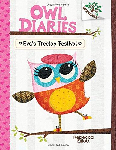 9780545683630: Eva's Treetop Festival: A Branches Book (Owl Diaries #1)