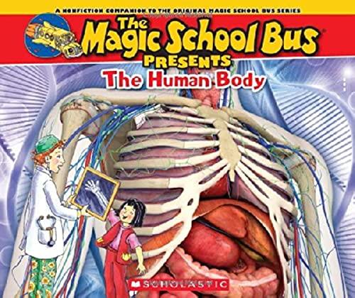9780545683647: Magic School Bus Presents: The Human Body: A Nonfiction Companion to the Original Magic School Bus Series