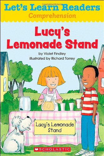 Lets Learn Readers: Lucys Lemonade Stand: Teaching Resources, Scholastic