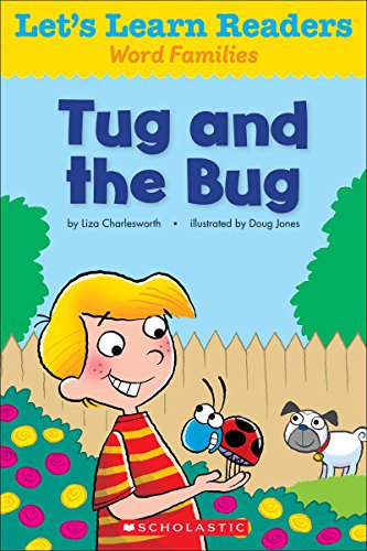 Let's Learn Readers: Tug And The Bug: Scholastic Teaching Resources