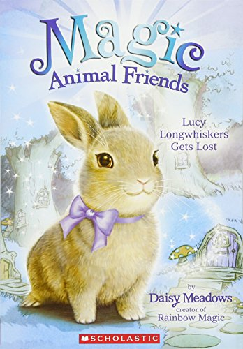 Lucy Longwhiskers Gets Lost (Magic Animal Friends: Daisy Meadows
