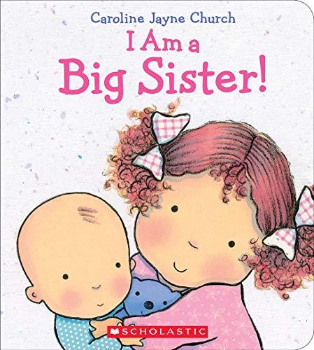 9780545688987: I Am a Big Sister