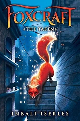 9780545690812: The Taken (Foxcraft #1)