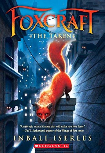 9780545690829: The Taken (Foxcraft, Book 1)