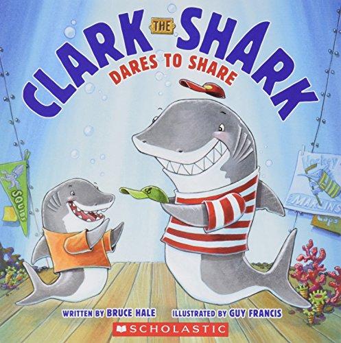 9780545693851: Clark the Shark Dares to Share