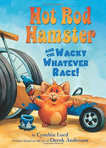 9780545694421: Hot Rod Hamster and the Wacky Whatever Race!