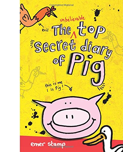 9780545694667: The Unbelievable Top Secret Diary of Pig