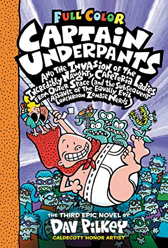 9780545694704: Captain Underpants and the Invasion of the Incredibly Naughty Cafeteria Ladies From Outer Space: Color Edition (Captain Underpants #3)