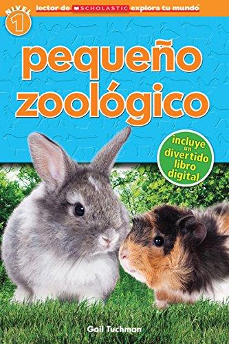 9780545695121: Pequeno Zoologico = Petting Zoo (Lector De Scholastic Explora Tu Mundo / Scholastic Discover More Readers)